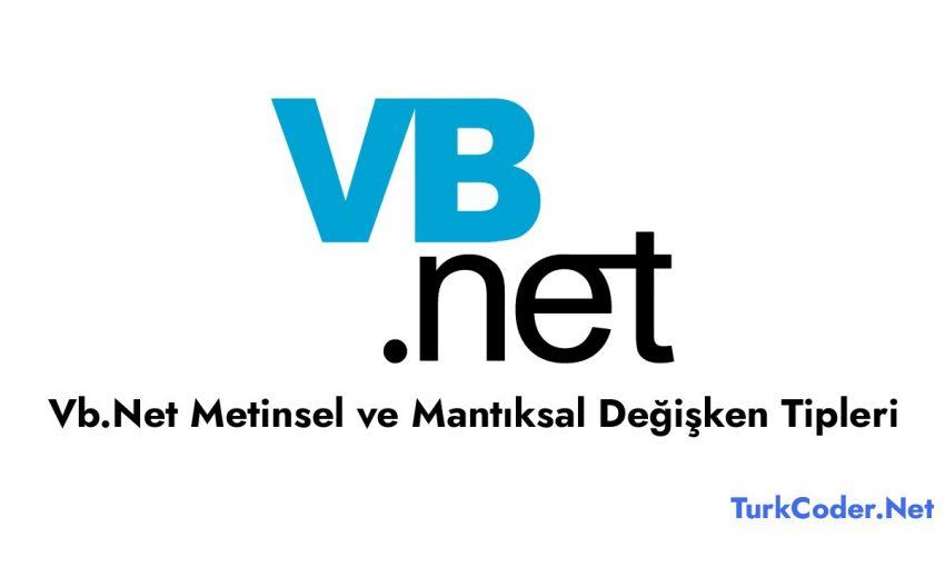 Vb.Net Metinsel ve Mantıksal Değişken Tipleri