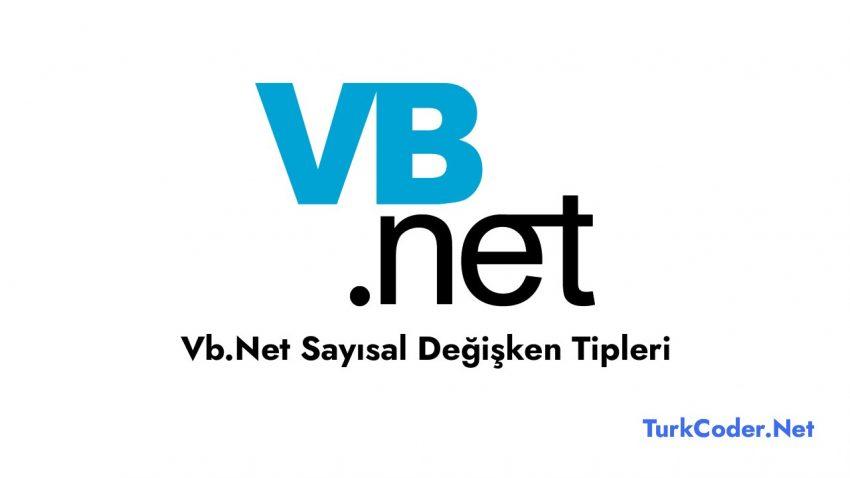 Vb.Net Sayısal Değişken Tipleri