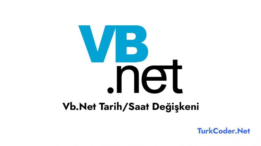 Vb.Net Tarih/Saat Değişkeni