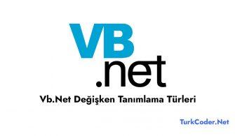 Vb.Net Değişken Tanımlama Türleri