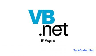 Vb.Net If Yapısı