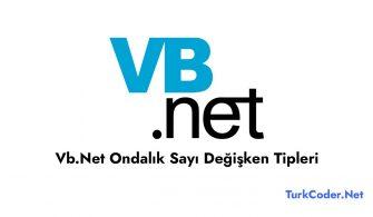 Vb.Net Ondalık Sayı Değişken Tipleri