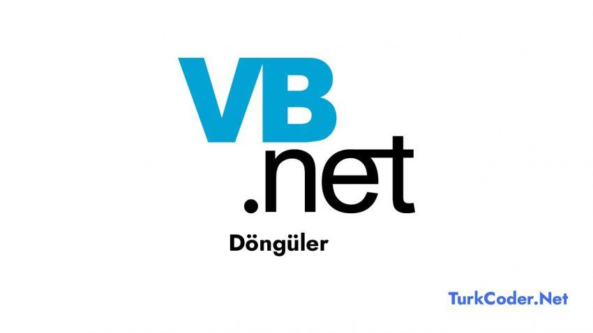 Vb.Net Döngüler