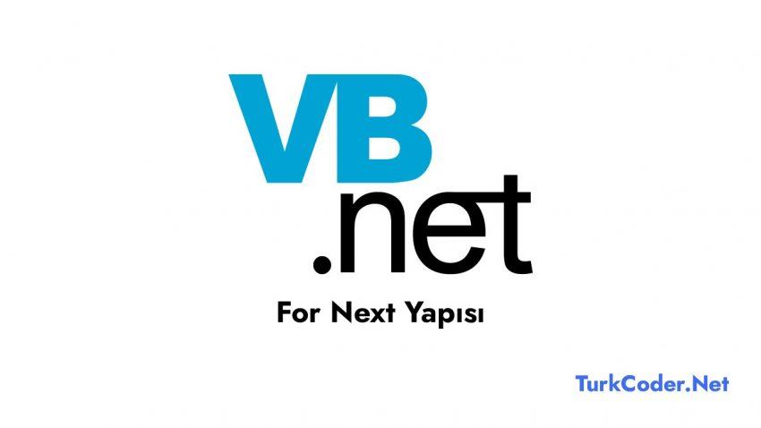 Vb.Net For Next Yapısı