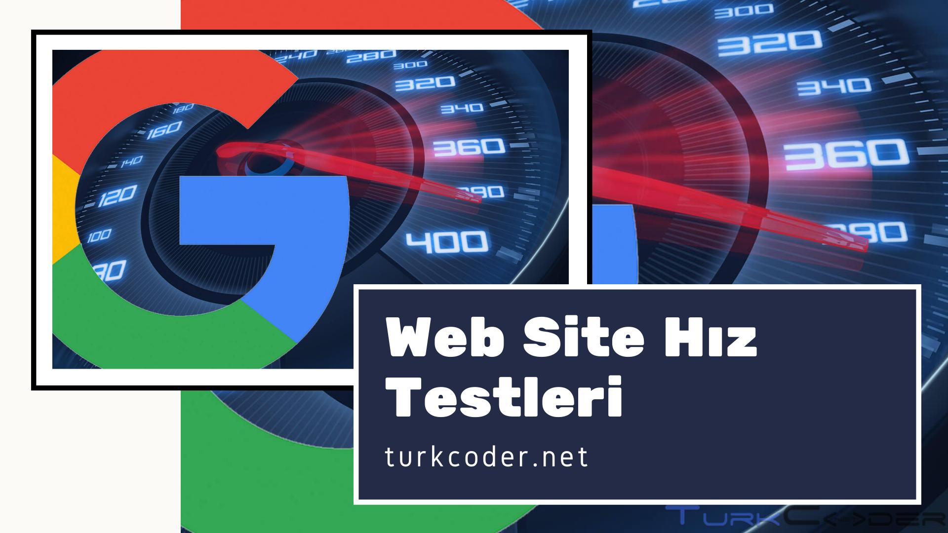 Web Site Hızı Testleri