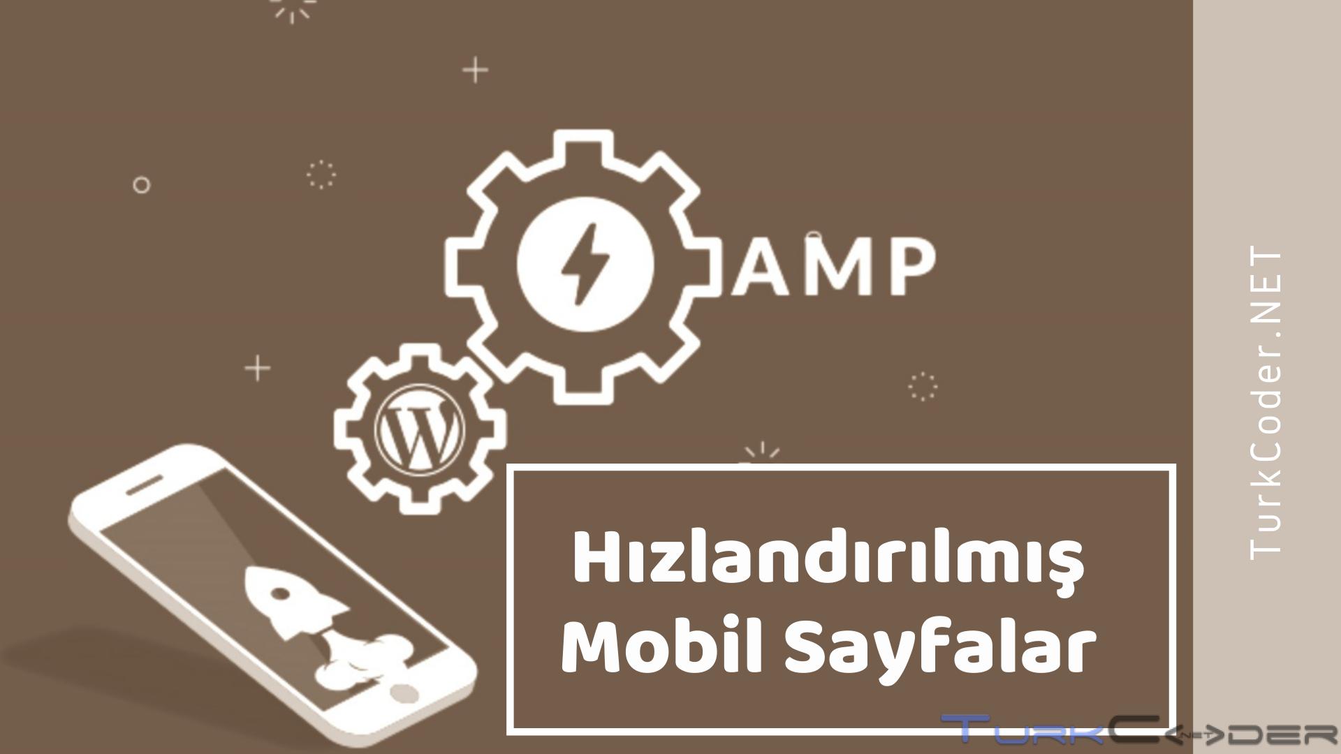 Hızlandırılmış Mobil Sayfalar