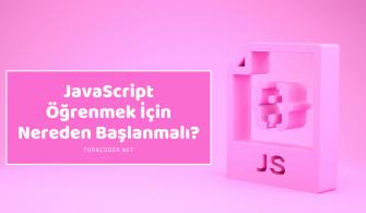 JavaScript Öğrenmek İçin