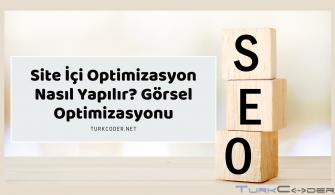 Site İçi Optimizasyon Nasıl Yapılır? Görsel Optimizasyonu