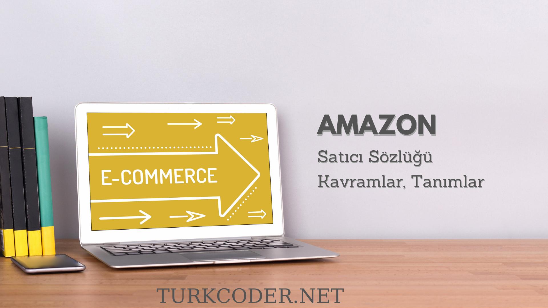 Amazon satıcı sözlüğü